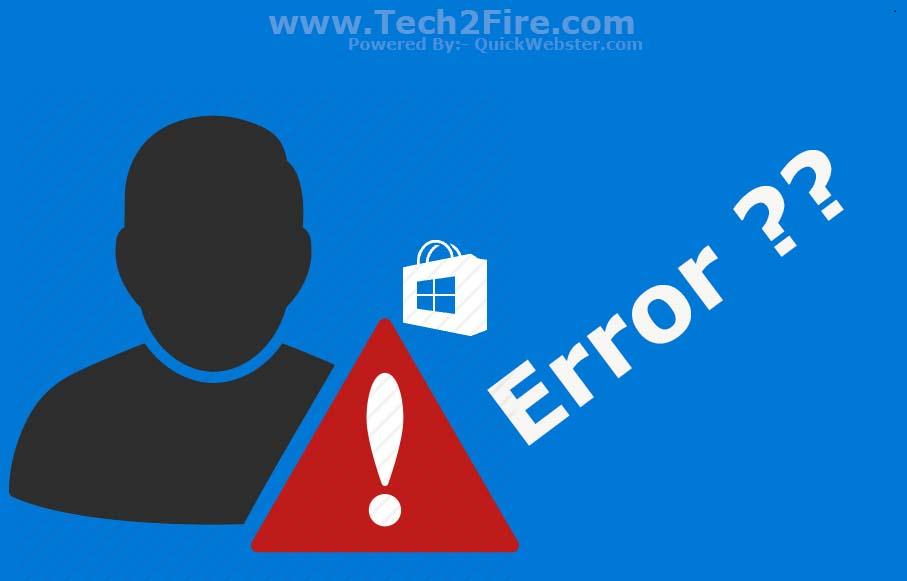 How To Fix Windows Store Errors