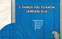 5 Things You To Know Jamdani Silk Tech2Fire